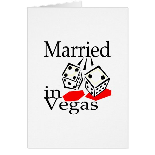 Married In Vegas (Dice) Card