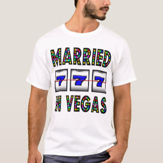 MARRIED IN VEGAS T-Shirt