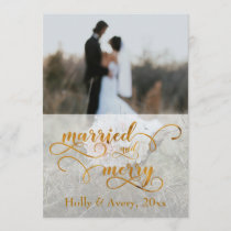 Married & Merry Faux Gold Foil & White w/ Photo Holiday Card