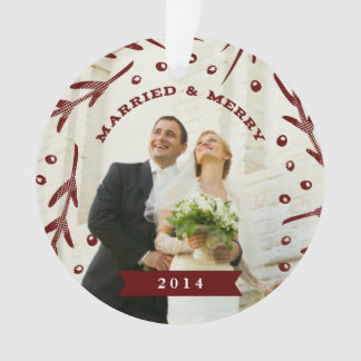 Married & Merry Holiday Ornament