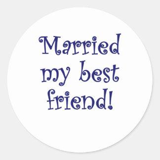 Married my Best Friend Classic Round Sticker