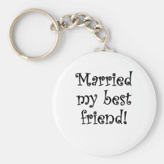 Married my Best Friend Keychain