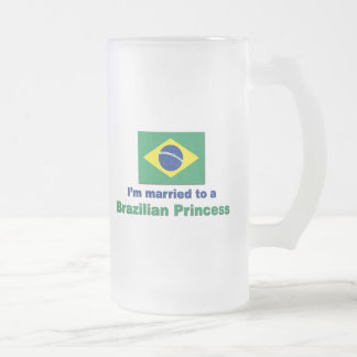 Married to a Brazilian Princess Frosted Glass Beer Mug