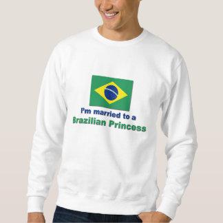 Married to a Brazilian Princess Sweatshirt