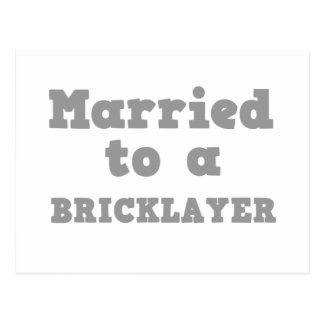 MARRIED TO A BRICKLAYER POSTCARD