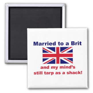 Married To A Brit 2 Inch Square Magnet