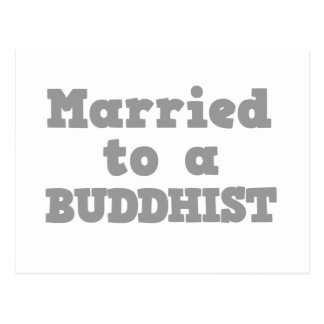 MARRIED TO A BUDDHIST POSTCARD