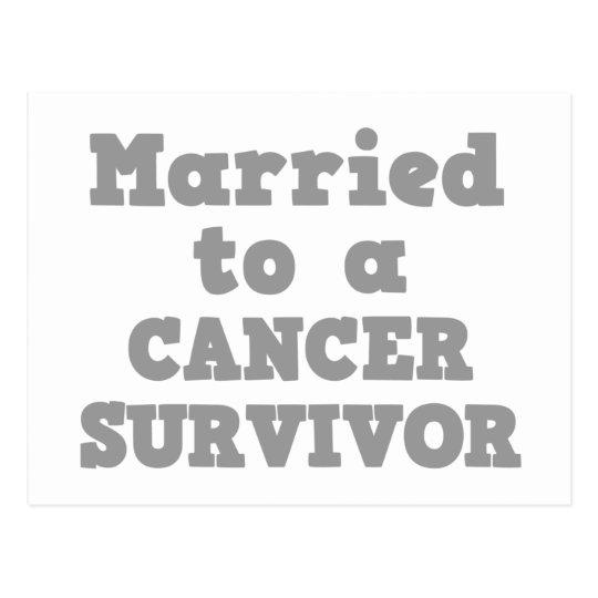 MARRIED TO A CANCER SURVIVOR POSTCARD