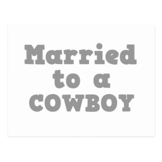 MARRIED TO A COWBOY POSTCARD