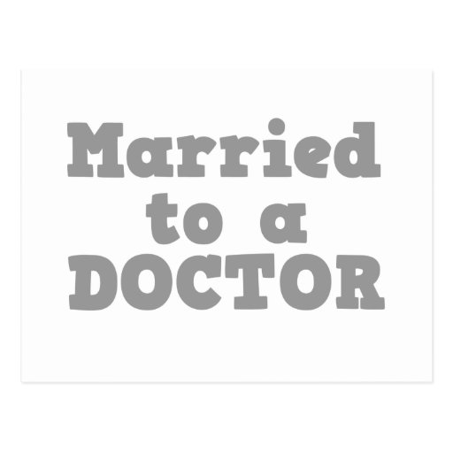 MARRIED TO A DOCTOR POSTCARD