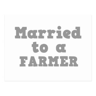 MARRIED TO A FARMER POSTCARD