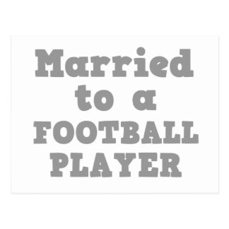 MARRIED TO A FOOTBALL PLAYER POSTCARD
