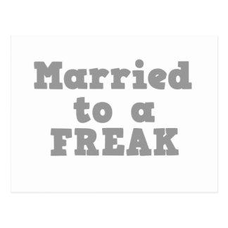 MARRIED TO A FREAK POSTCARD