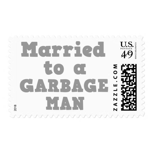 MARRIED TO A GARBAGE MAN STAMP