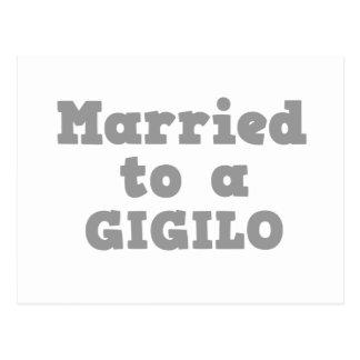 MARRIED TO A GIGILO POSTCARD