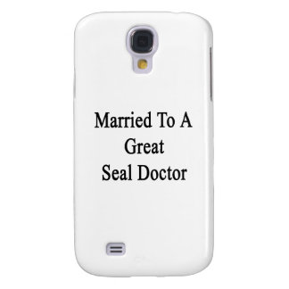 Married To A Great Seal Doctor Galaxy S4 Cover