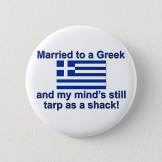 Married to a Greek Pinback Button