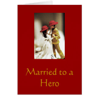 Married to a Hero Greeting Card