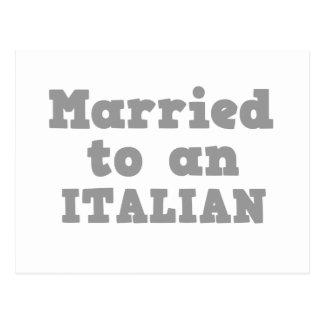 MARRIED TO A ITALIAN POSTCARD