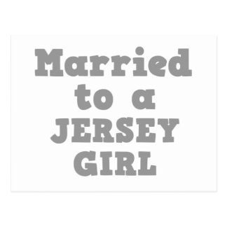 MARRIED TO A JERSEY GIRL POSTCARD
