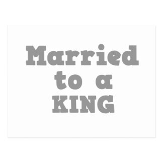 MARRIED TO A KING POSTCARD