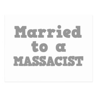 MARRIED TO A MASSACIST POSTCARD