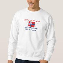 Married To A Norwegian... Sweatshirt