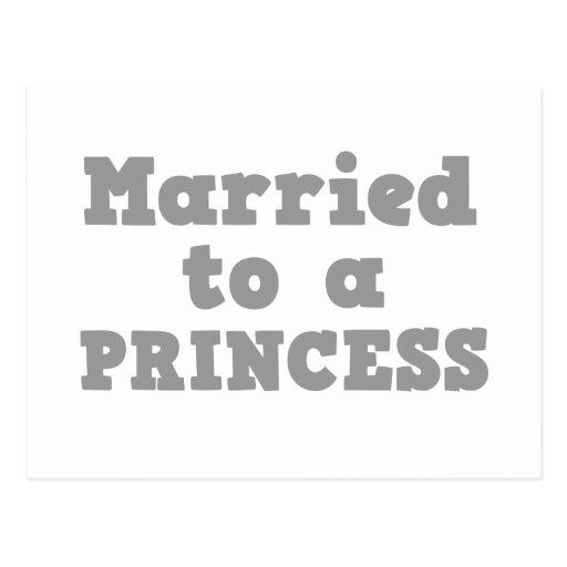 MARRIED TO A PRINCESS POSTCARD