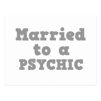 MARRIED TO A PSYCHIC POSTCARD