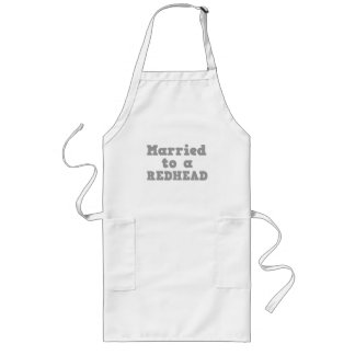 MARRIED TO A REDHEAD LONG APRON