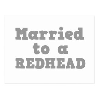 MARRIED TO A REDHEAD POSTCARD