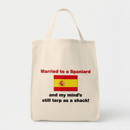 Married to a Spaniard Tote Bag