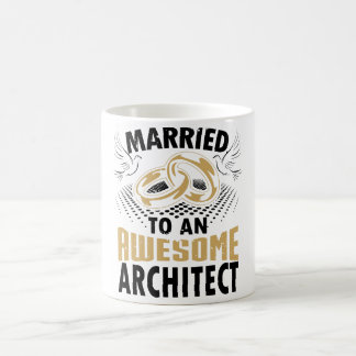 Married To An Awesome Architect Coffee Mug
