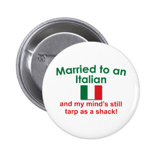 Married to an Italian Pin