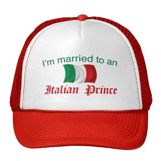 Married to an Italian Prince Trucker Hat