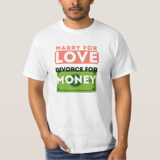 Marry for Love T-Shirt