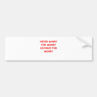 marry for money car bumper sticker