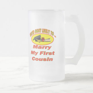 Marry My Cousin Frosted Glass Beer Mug