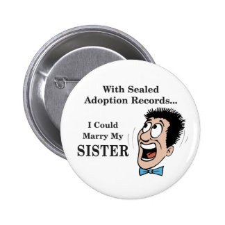 Marry Sister Pinback Button