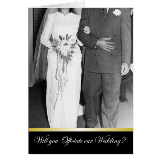 Marry us - Be my Officiant? Greeting Card