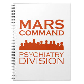 Mars Command Psychiatry Division Notebook