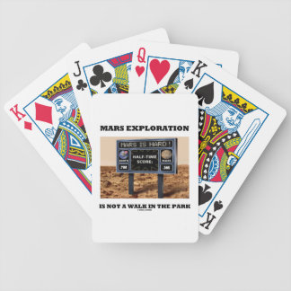 Mars Exploration Is Not A Walk In The Park (Sign) Playing Cards