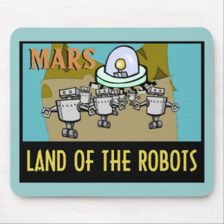 MARS - LAND OF THE ROBOTS MOUSE PAD