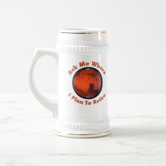 Mars Retirement  Beer Mug