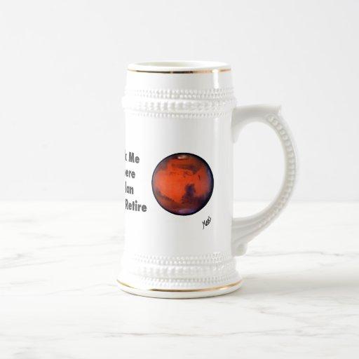 "Mars ""Retirement"" Beer Stein 18 Oz Beer Stein"