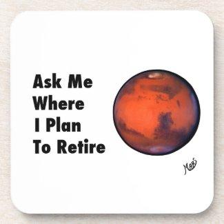 "Mars ""Retirement"" Coasters"