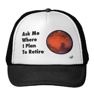 "Mars ""Retirement"" Hat"