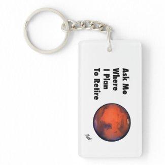 "Mars ""Retirement"" Keychain"