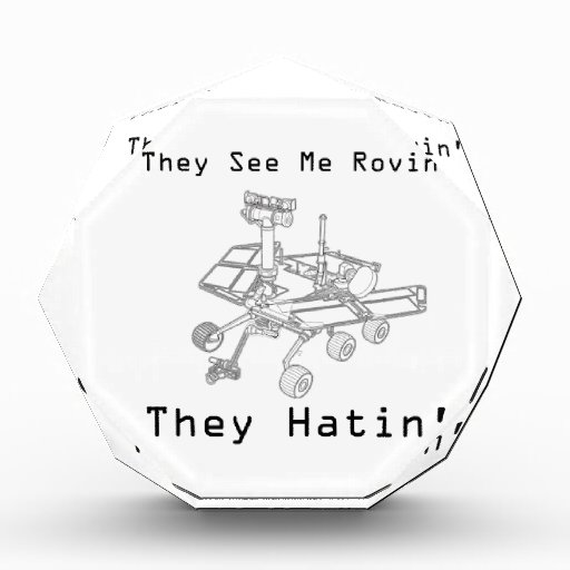 Mars Rover They See Me Rovin They Hatin Awards