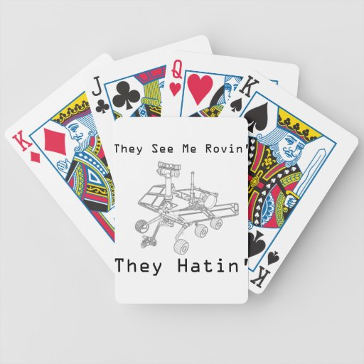 Mars Rover They See Me Rovin They Hatin Bicycle Playing Cards